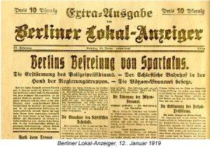 Berlins Befreiung von Spartacus- Berlin Lokal-Anzeiger- 12 Jan 1919- DHM